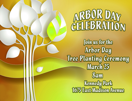 arbor day is march 25th at kennedy park